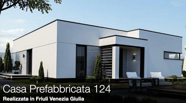 Casa Prefabbricata 124 – Realizzata in Friuli Venezia Giulia